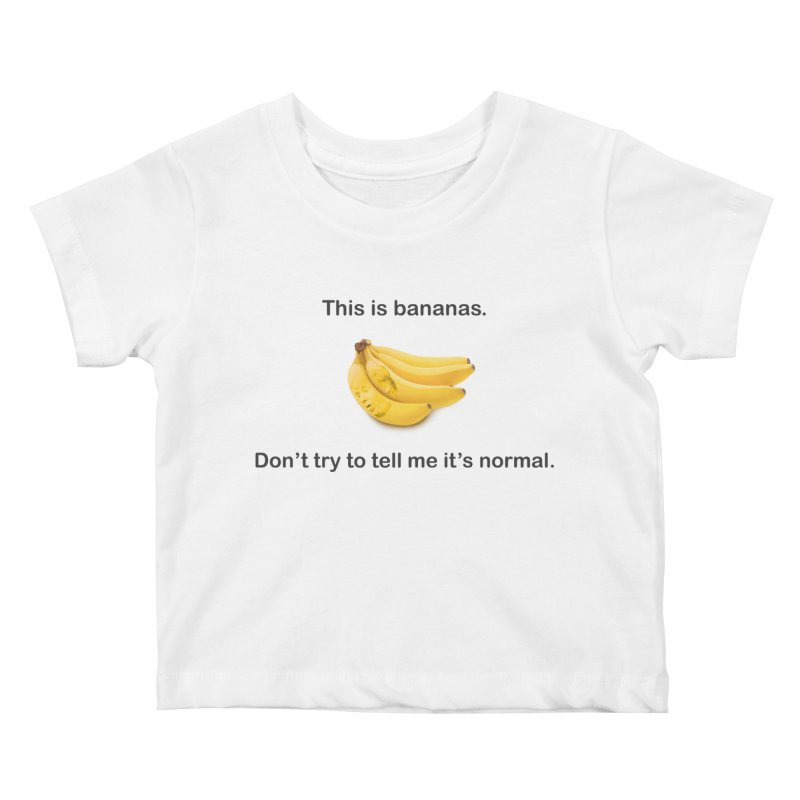 Bananas Kids Baby T-Shirt by Resistance Merch