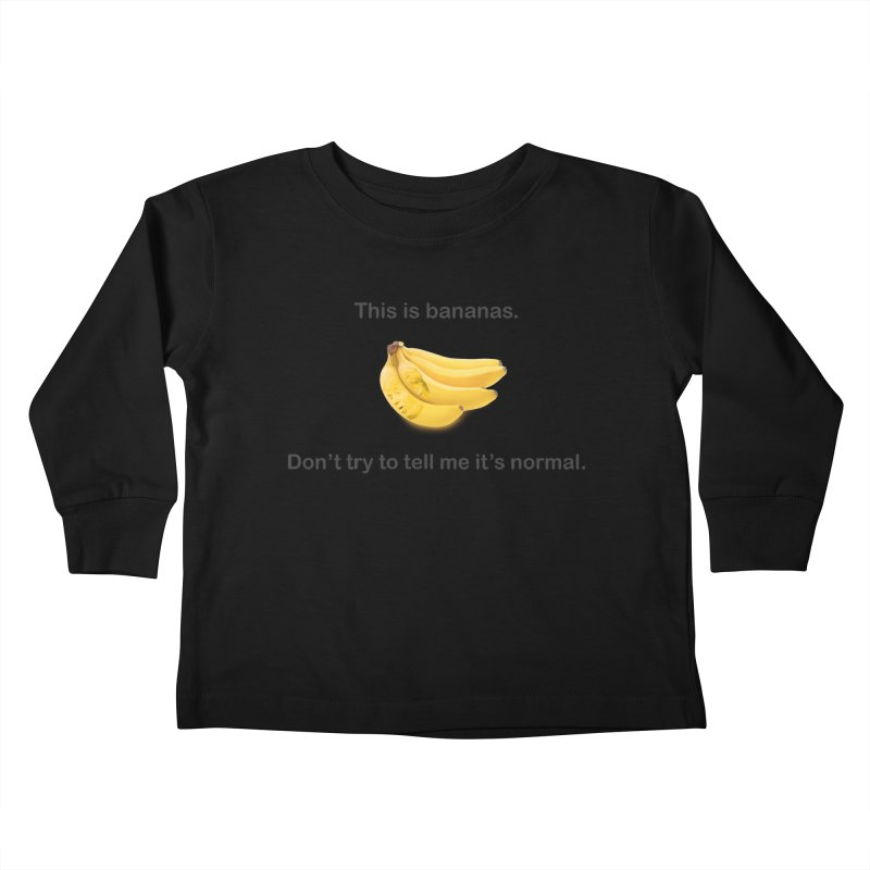Bananas Kids Toddler Longsleeve T-Shirt by Resistance Merch