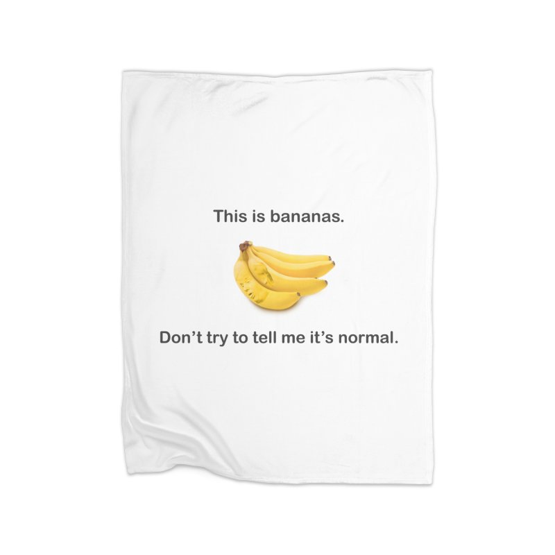 Bananas Home Fleece Blanket Blanket by Resistance Merch