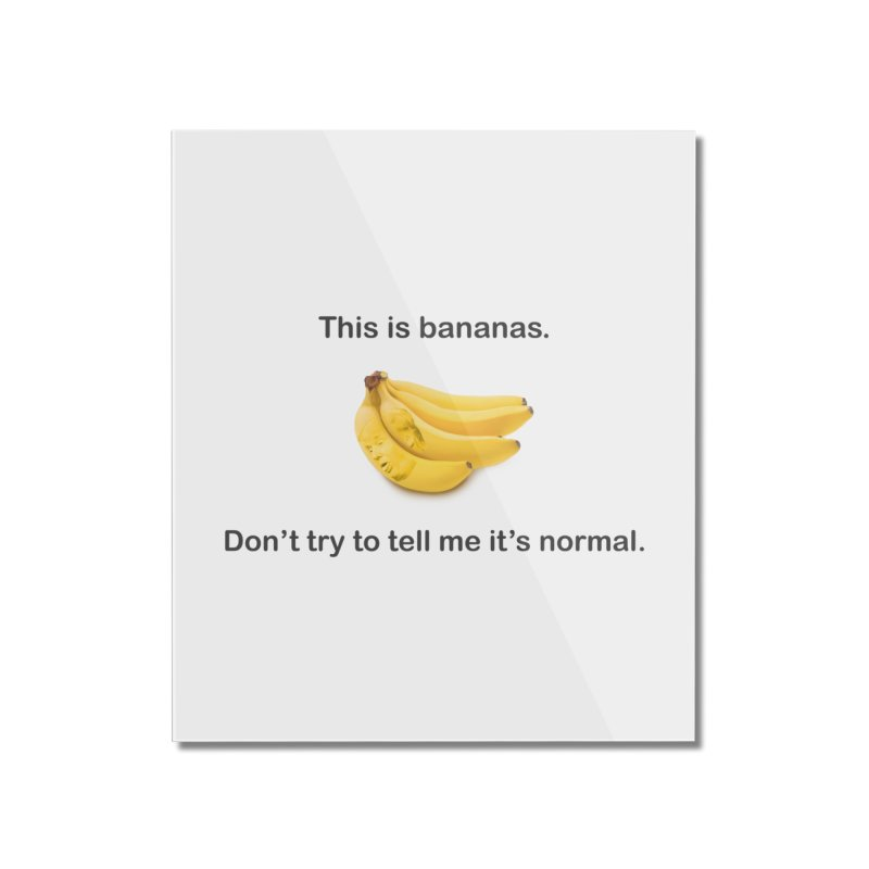 Bananas Home Mounted Acrylic Print by Resistance Merch