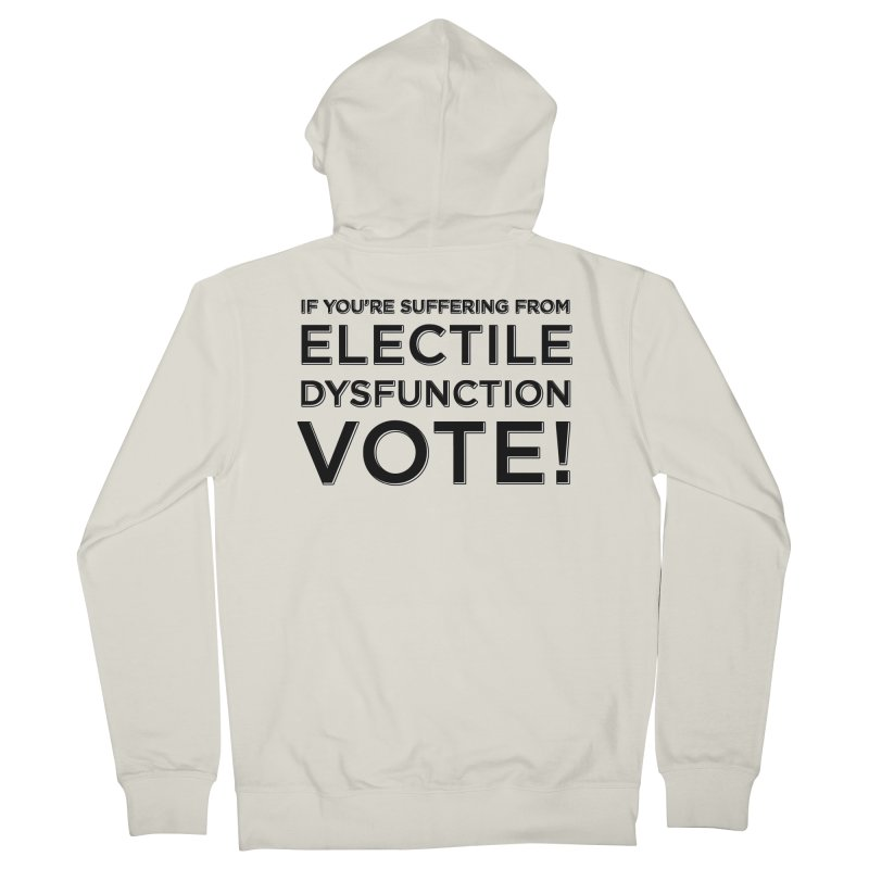 Electile Dysfunction Men's French Terry Zip-Up Hoody by Resistance Merch