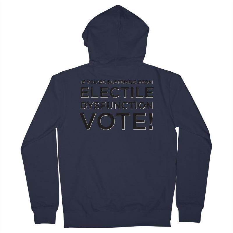 Electile Dysfunction Men's Zip-Up Hoody by Resistance Merch