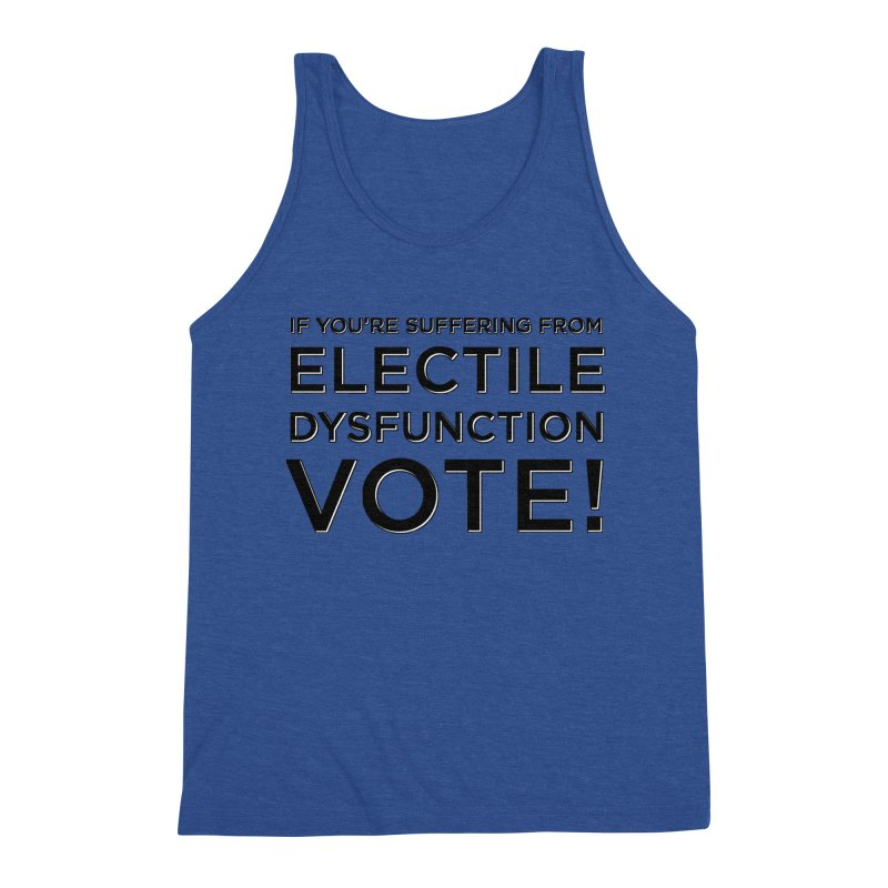 Electile Dysfunction Men's Tank by Resistance Merch