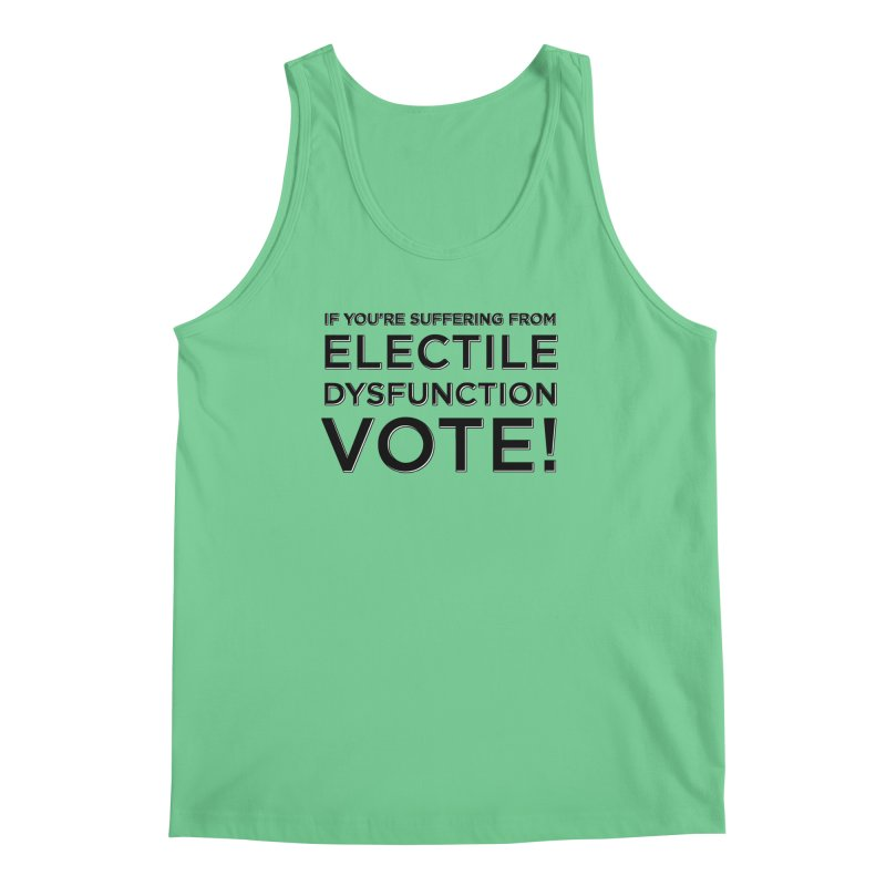 Electile Dysfunction Men's Regular Tank by Resistance Merch