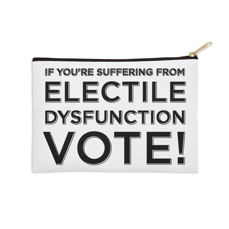 Electile Dysfunction Accessories Zip Pouch by Resistance Merch