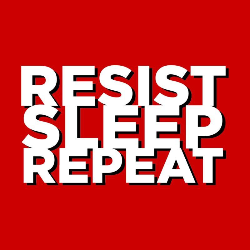 Resist Sleep Repeat by Resistance Merch