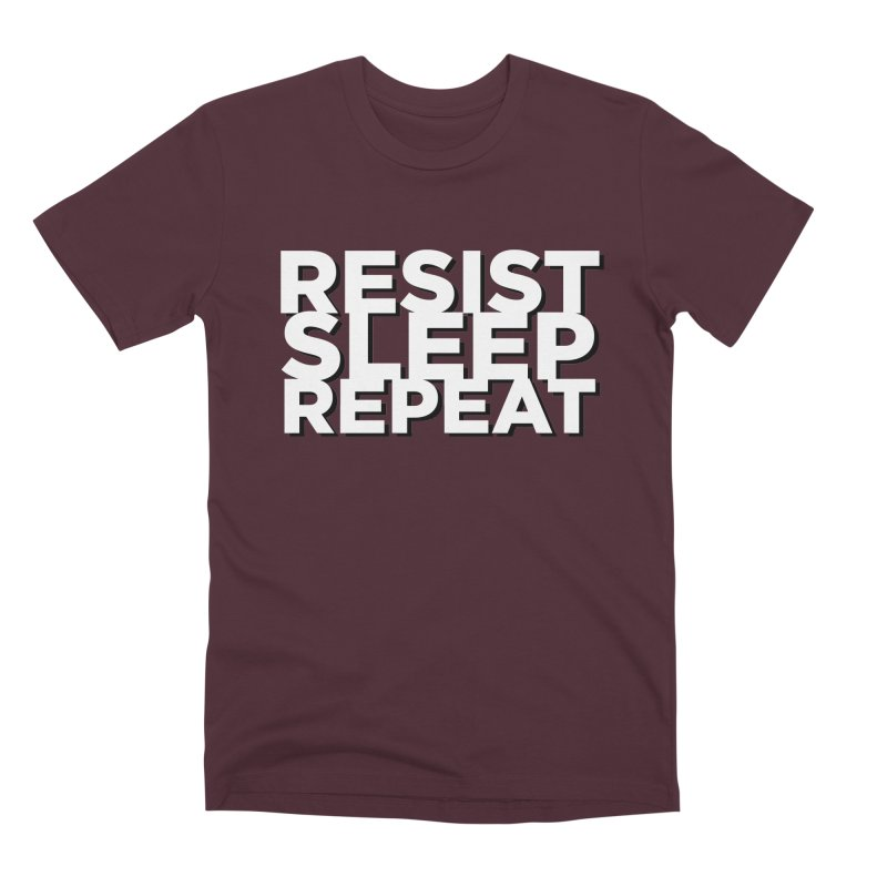 Resist Sleep Repeat Men's Premium T-Shirt by Resistance Merch