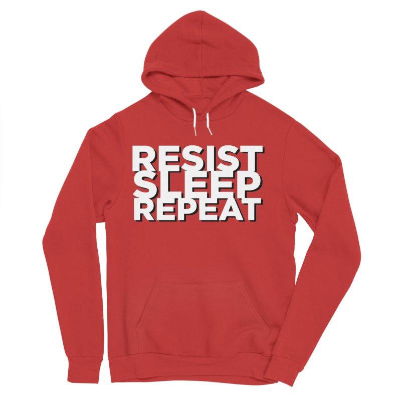 Resist Sleep Repeat Women's Sponge Fleece Pullover Hoody by Resistance Merch