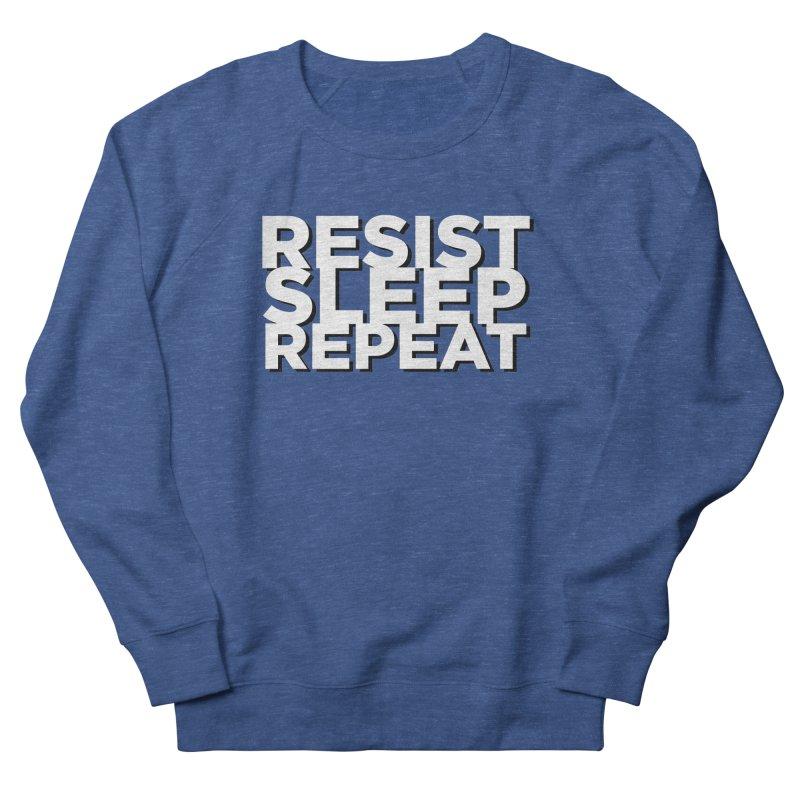 Resist Sleep Repeat Women's French Terry Sweatshirt by Resistance Merch