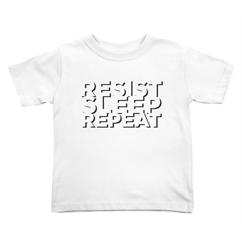 Resist Sleep Repeat Kids Toddler T-Shirt by Resistance Merch