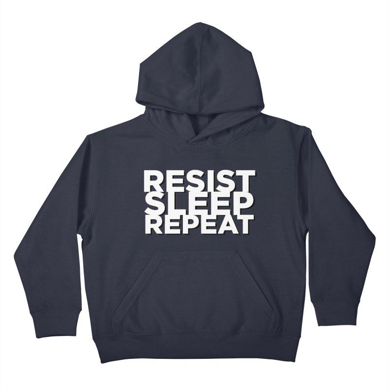 Resist Sleep Repeat Kids Pullover Hoody by Resistance Merch