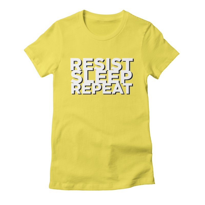 Resist Sleep Repeat Women's Fitted T-Shirt by Resistance Merch