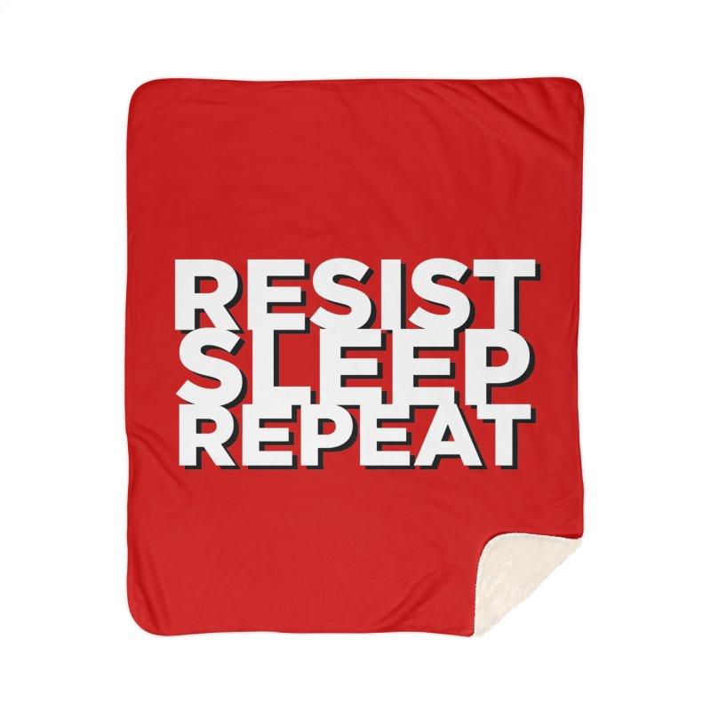 Resist Sleep Repeat Home Sherpa Blanket Blanket by Resistance Merch