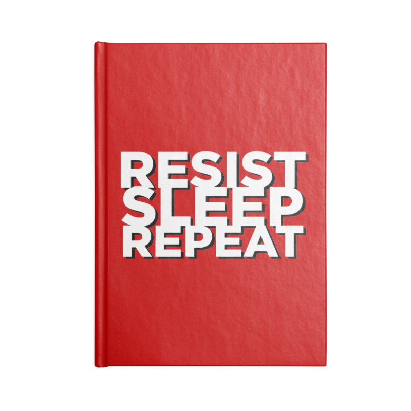 Resist Sleep Repeat Accessories Lined Journal Notebook by Resistance Merch