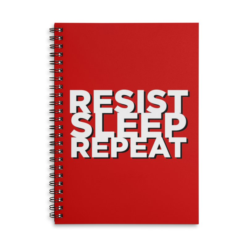 Resist Sleep Repeat Accessories Lined Spiral Notebook by Resistance Merch