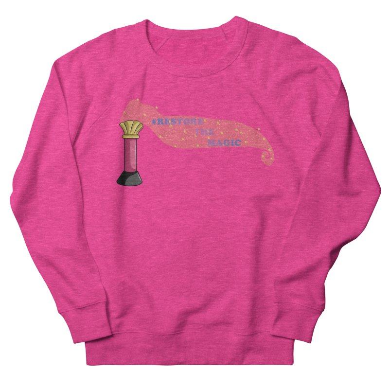 Restore The Magic Women's French Terry Sweatshirt by RestoreTheMagic's Artist Shop