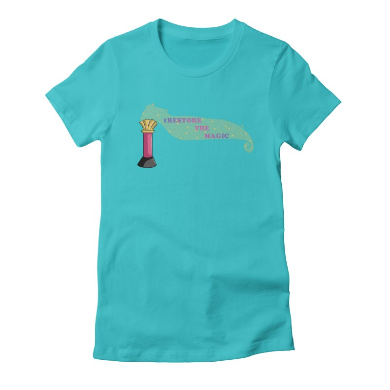 Restore The Magic Women's Fitted T-Shirt by RestoreTheMagic's Artist Shop