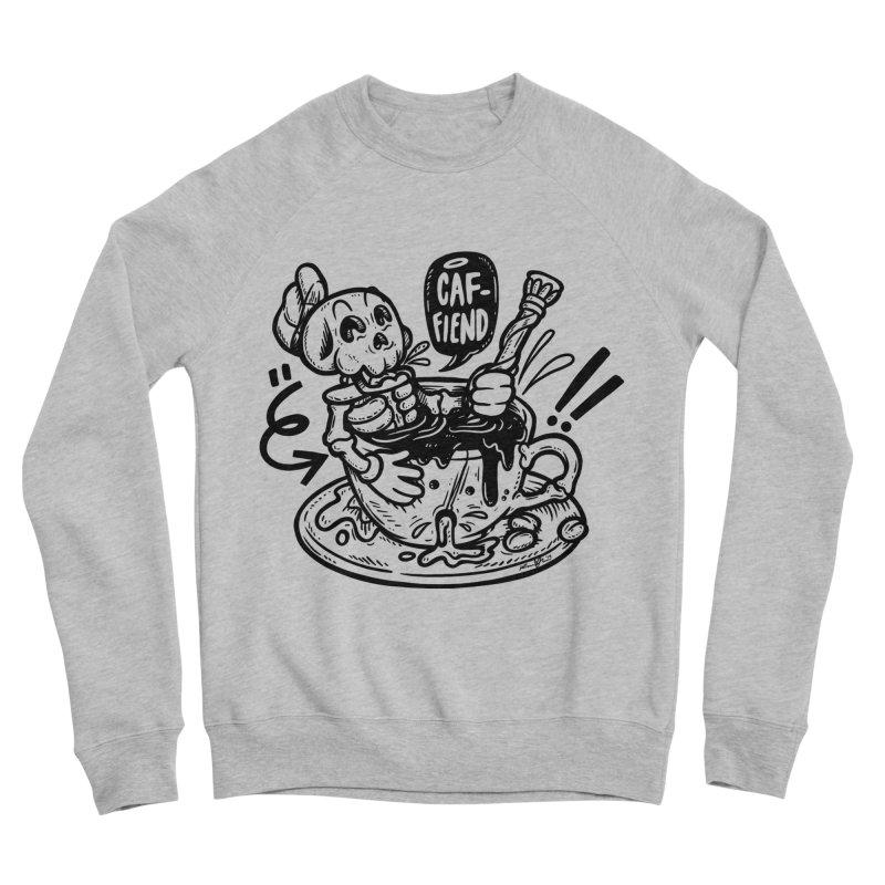 Caf Fiend Women's Sponge Fleece Sweatshirt by RevengeLover's Corner of the Web