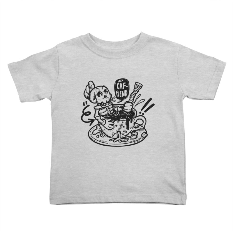 Caf Fiend Kids Toddler T-Shirt by RevengeLover's Corner of the Web