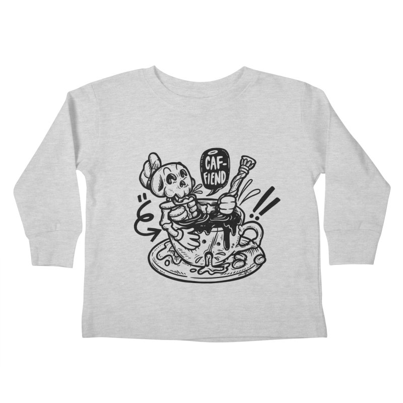 Caf Fiend Kids Toddler Longsleeve T-Shirt by RevengeLover's Corner of the Web