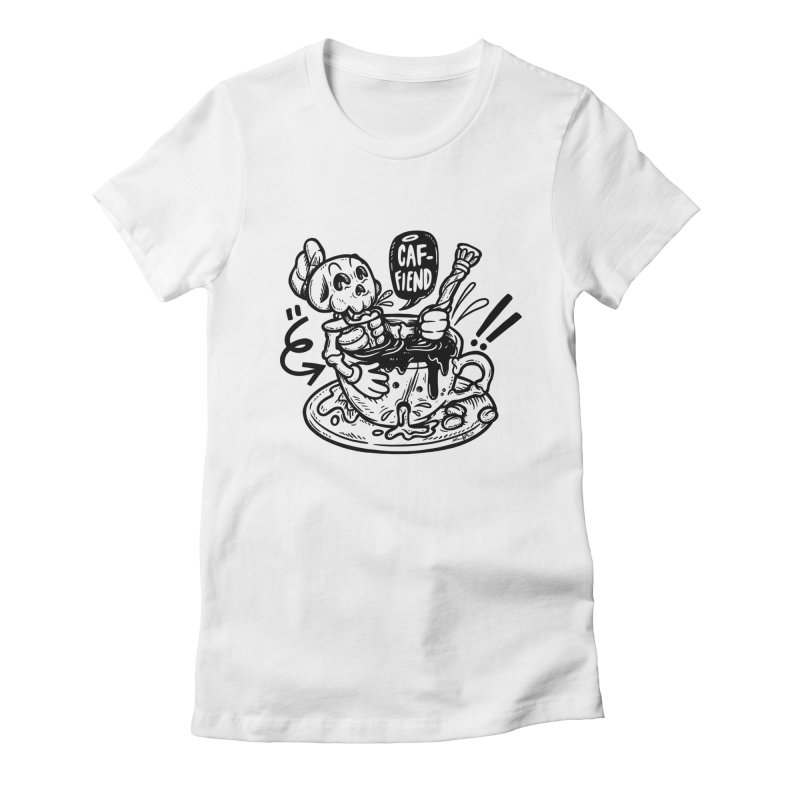 Caf Fiend Women's Fitted T-Shirt by RevengeLover's Corner of the Web