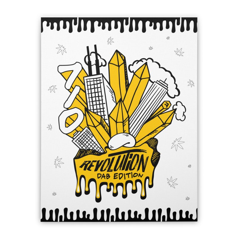 710 - Dab Edition Home Stretched Canvas by RevolutionTradingCo