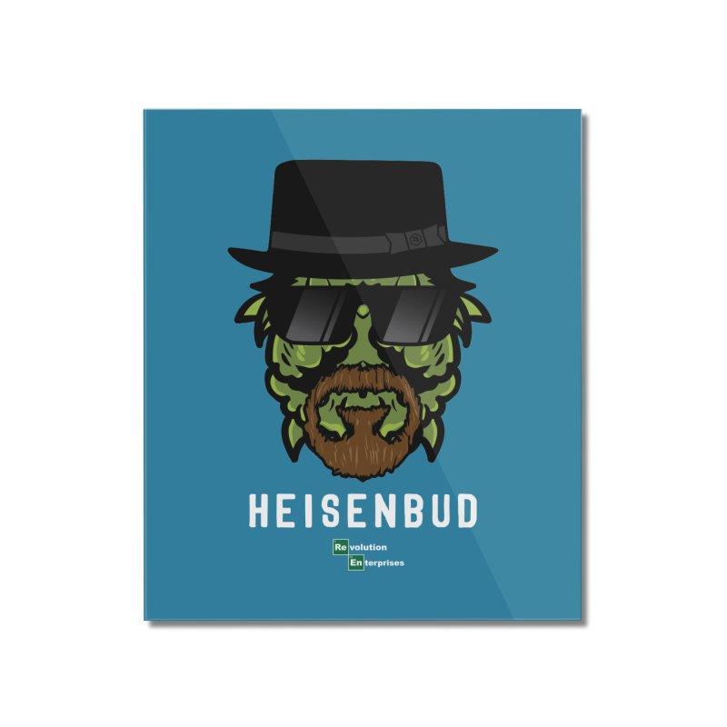 Heisenbud Home Mounted Acrylic Print by RevolutionTradingCo