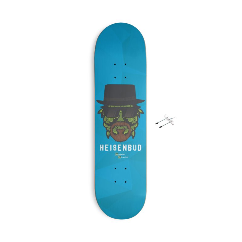 Heisenbud Accessories Skateboard by RevolutionTradingCo