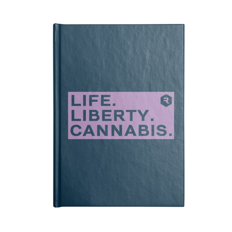 Life. Liberty. Cannabis. Accessories Notebook by RevolutionTradingCo