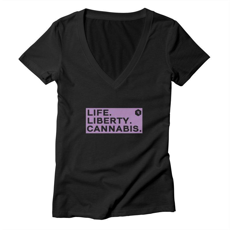 Life. Liberty. Cannabis. Women's V-Neck by RevolutionTradingCo
