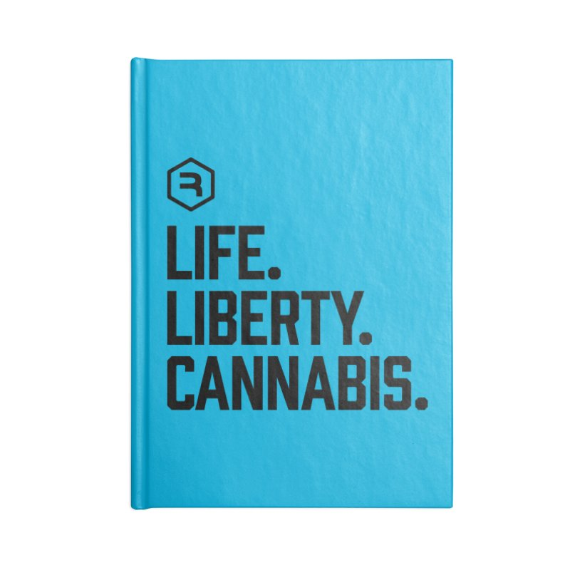 Life. Liberty. Cannabis. Accessories Blank Journal Notebook by RevolutionTradingCo