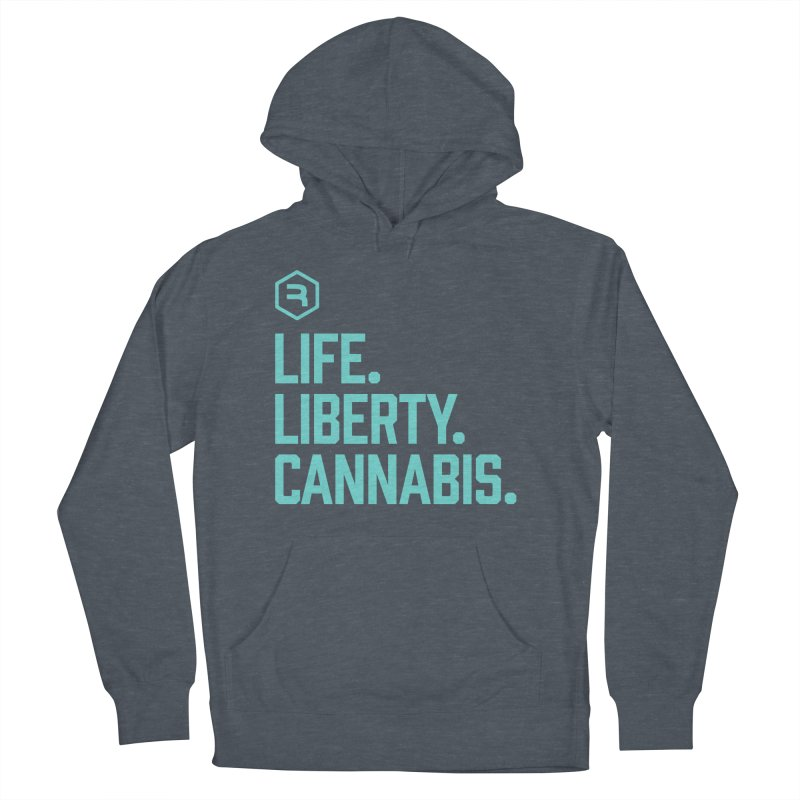 Life. Liberty. Cannabis. (Teal) Men's French Terry Pullover Hoody by RevolutionTradingCo