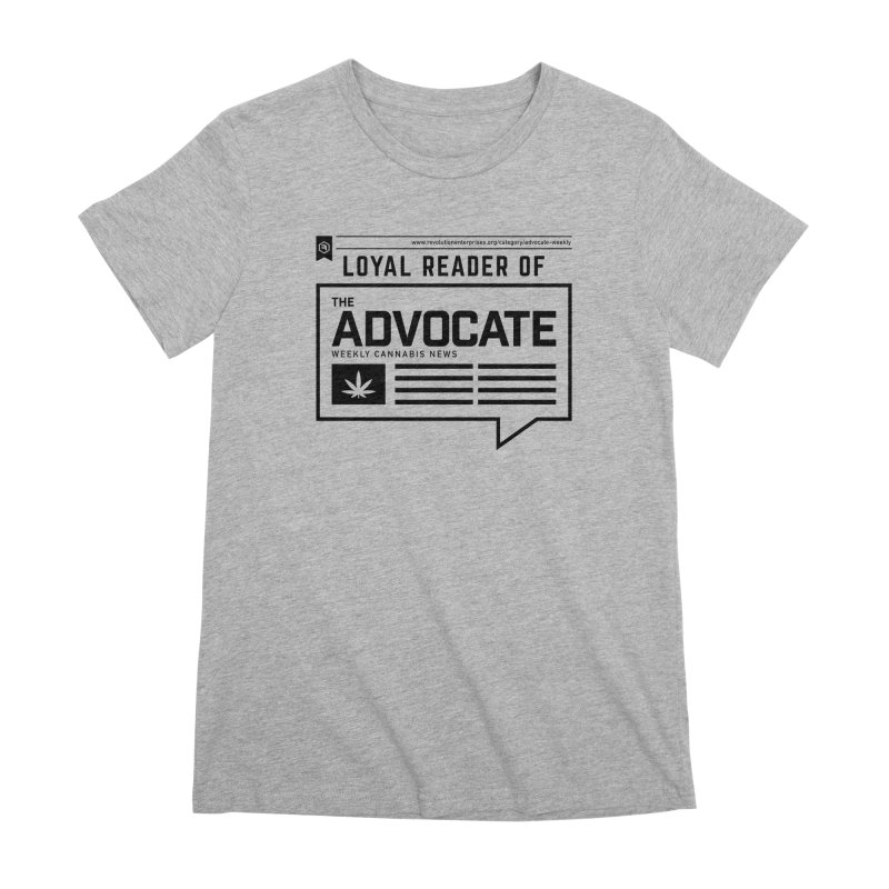 The Advocate Women's Premium T-Shirt by RevolutionTradingCo