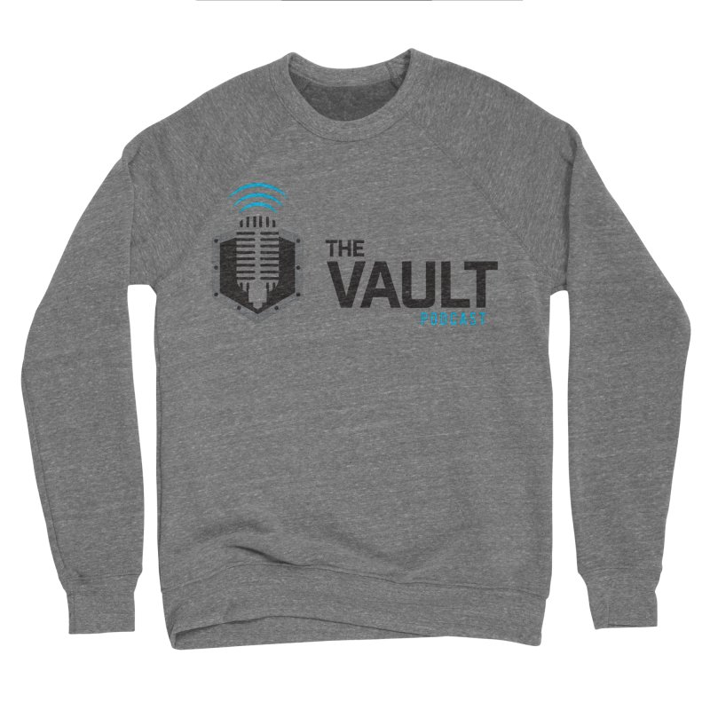 The Vault Podcast Women's Sponge Fleece Sweatshirt by RevolutionTradingCo