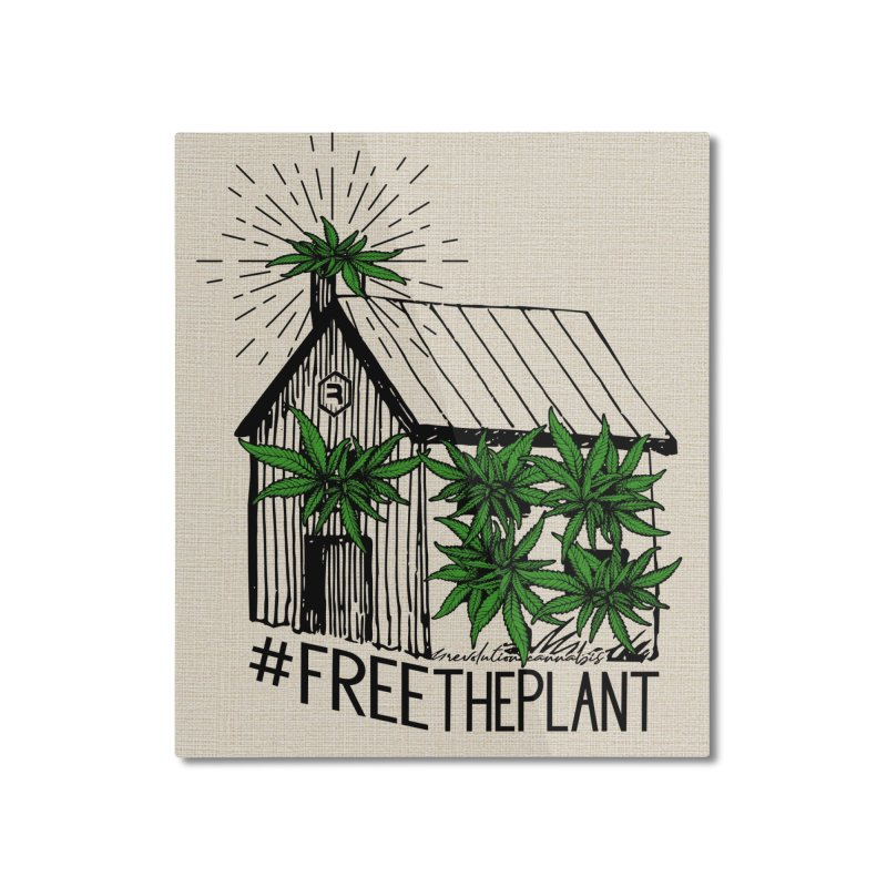 #FreeThePlant Home Mounted Aluminum Print by RevolutionTradingCo