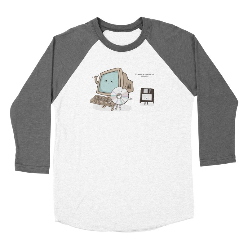 THERE'S NO ROOM FOR YOU ANYMORE! Women's Longsleeve T-Shirt by RiLi's Artist Shop