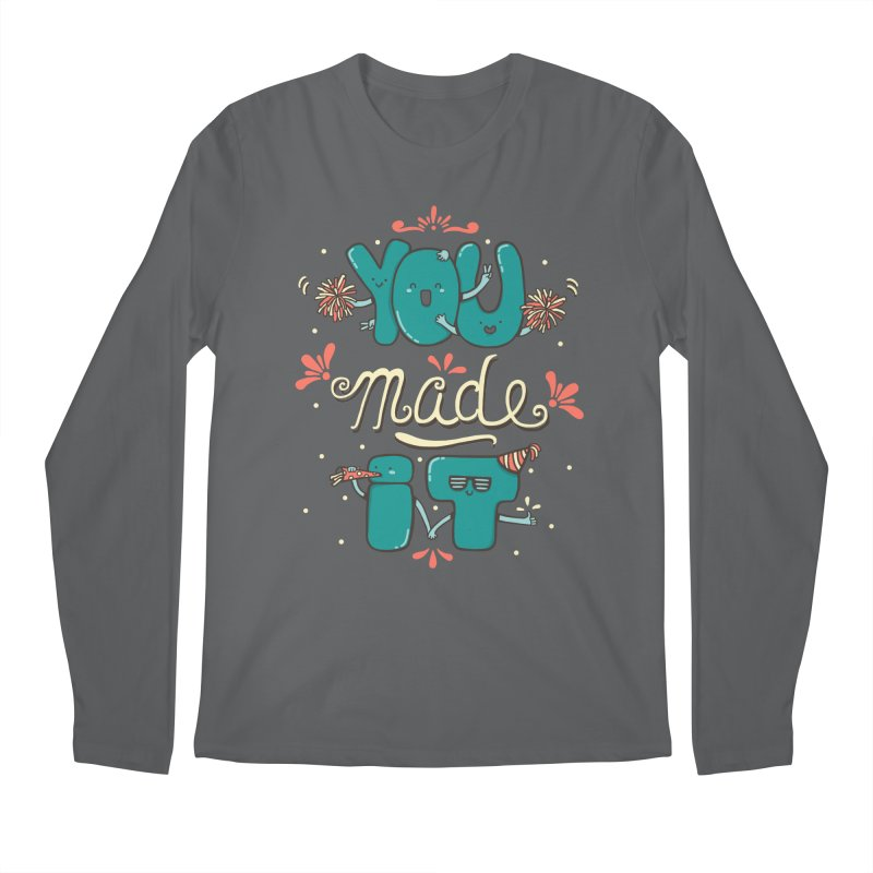 YOU MADE IT! Men's Longsleeve T-Shirt by RiLi's Artist Shop