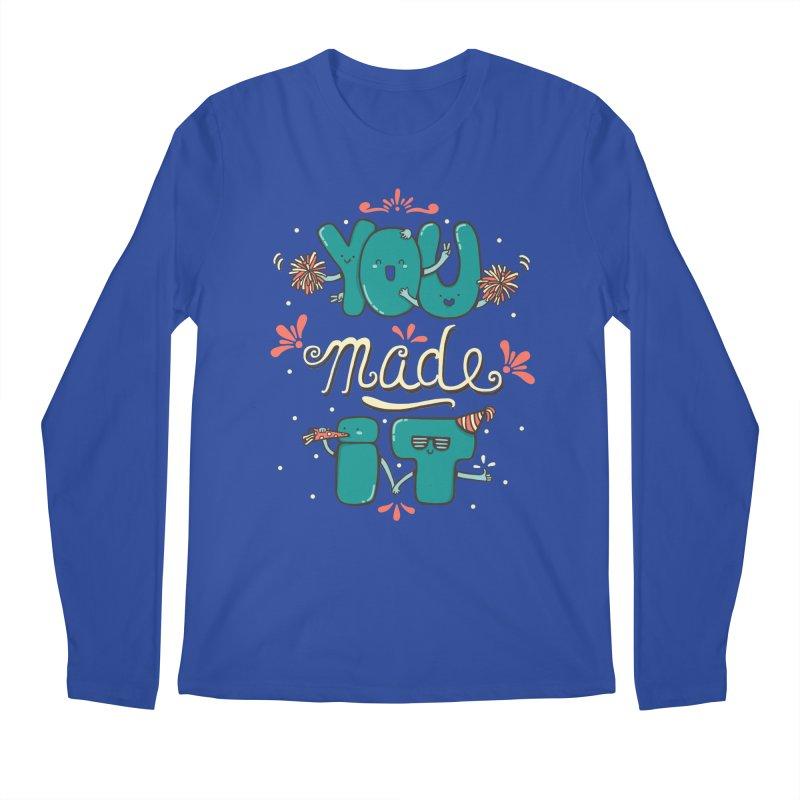 YOU MADE IT! Men's Longsleeve T-Shirt by RiLi's Artist Shop