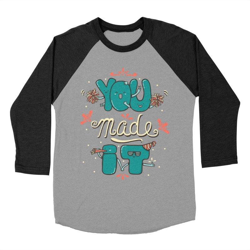 YOU MADE IT! Women's Baseball Triblend Longsleeve T-Shirt by RiLi's Artist Shop