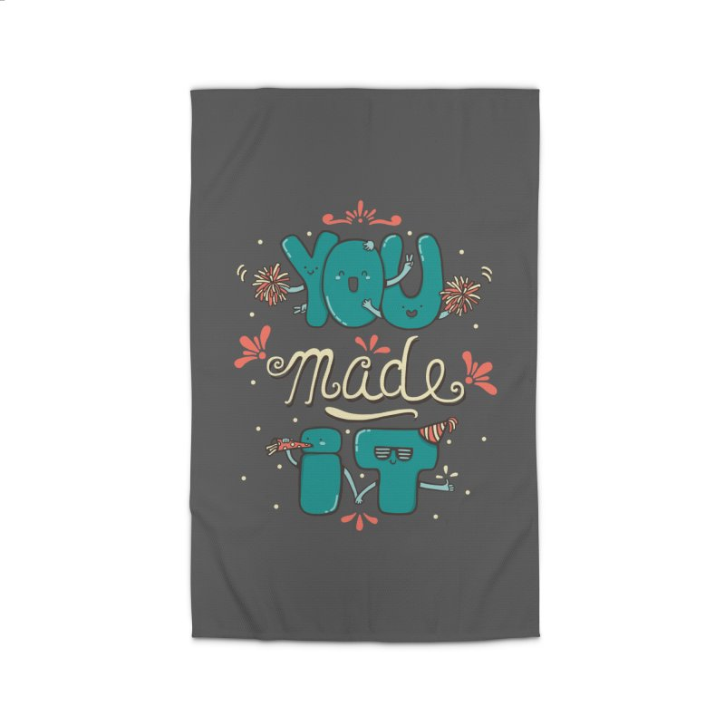 YOU MADE IT! Home Rug by RiLi's Artist Shop