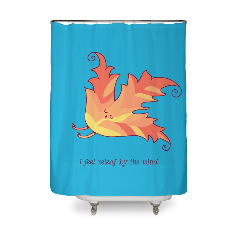 I FEEL RELEAF BY THE WIND Home Shower Curtain by RiLi's Artist Shop