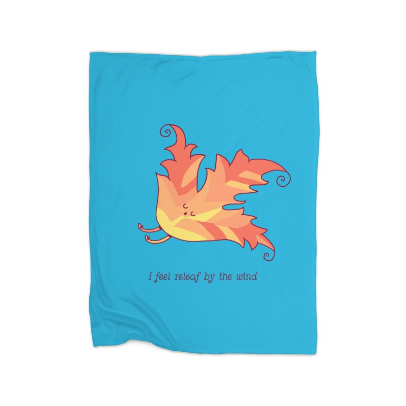 I FEEL RELEAF BY THE WIND Home Fleece Blanket Blanket by RiLi's Artist Shop