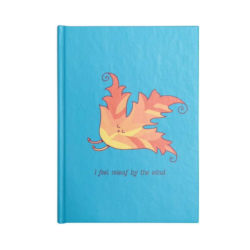 I FEEL RELEAF BY THE WIND Accessories Blank Journal Notebook by RiLi's Artist Shop