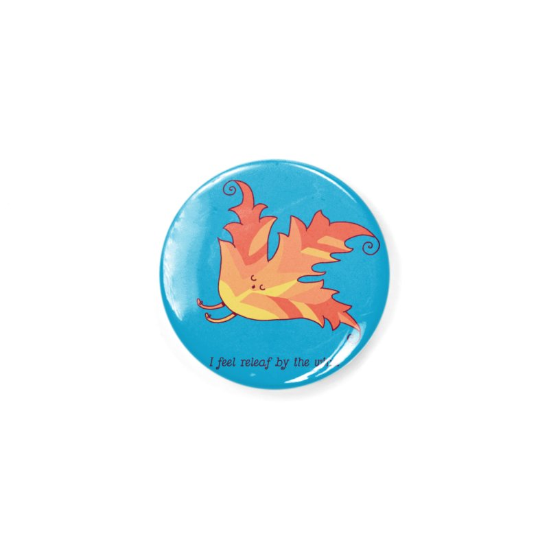I FEEL RELEAF BY THE WIND Accessories Button by RiLi's Artist Shop