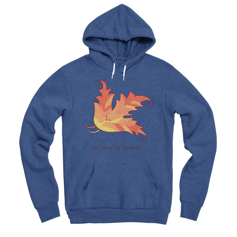 I FEEL RELEAF BY THE WIND Men's Sponge Fleece Pullover Hoody by RiLi's Artist Shop