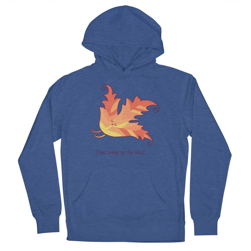 I FEEL RELEAF BY THE WIND Men's French Terry Pullover Hoody by RiLi's Artist Shop