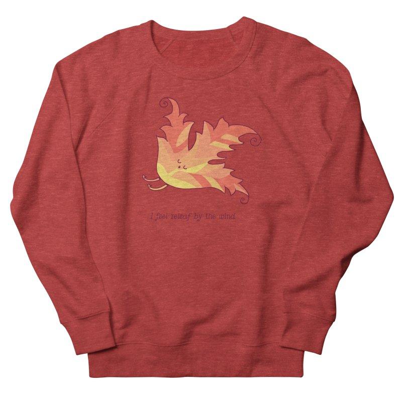 I FEEL RELEAF BY THE WIND Men's French Terry Sweatshirt by RiLi's Artist Shop