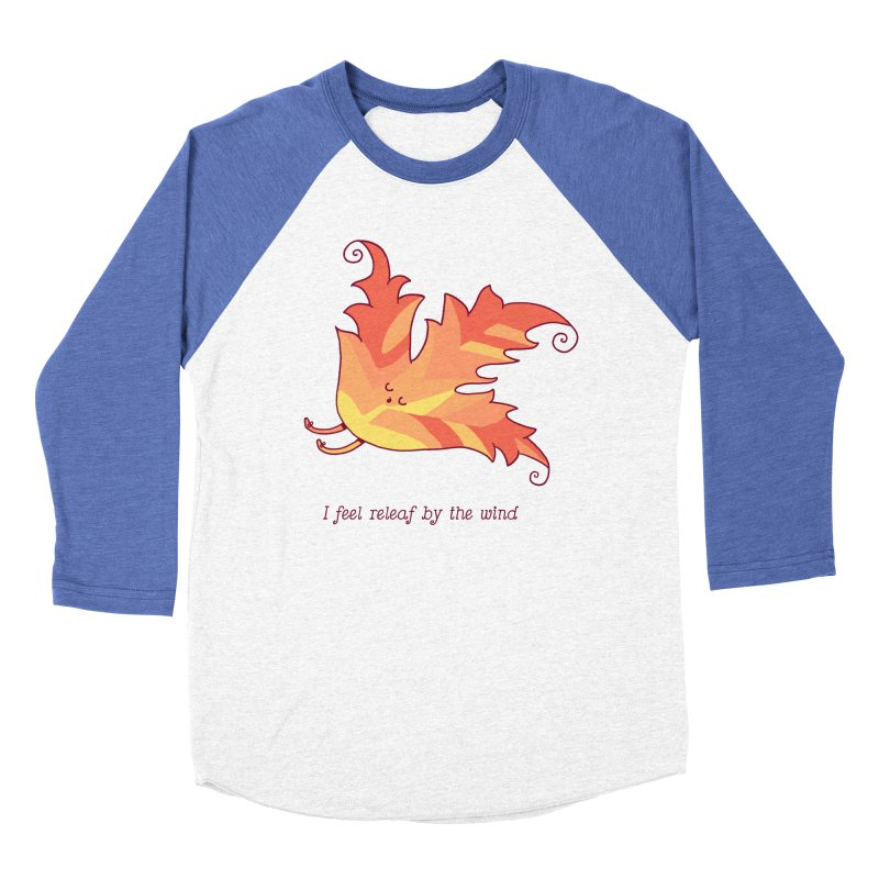 I FEEL RELEAF BY THE WIND Women's Baseball Triblend Longsleeve T-Shirt by RiLi's Artist Shop