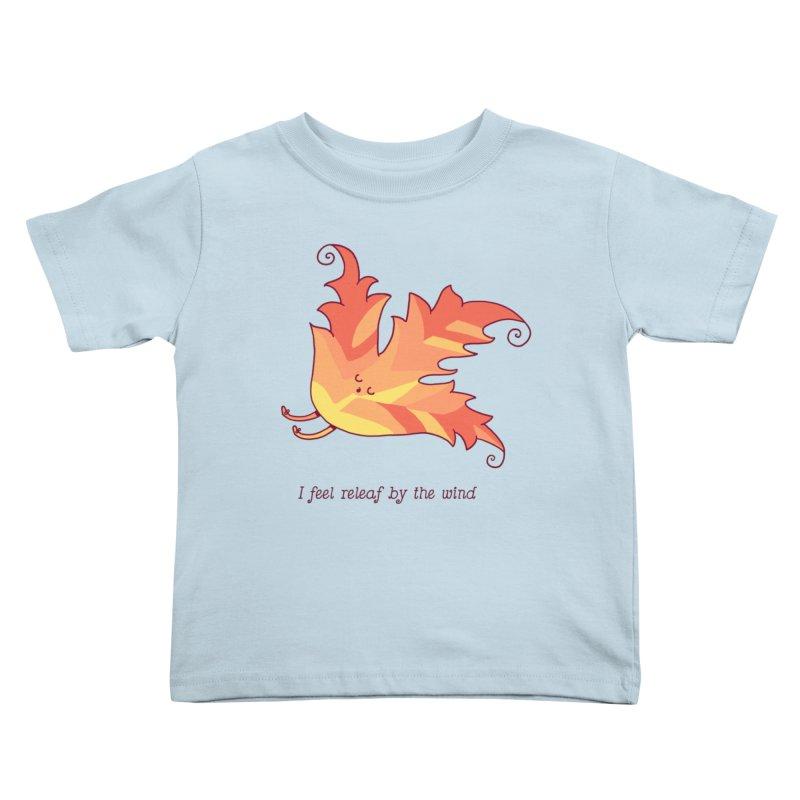 I FEEL RELEAF BY THE WIND Kids Toddler T-Shirt by RiLi's Artist Shop