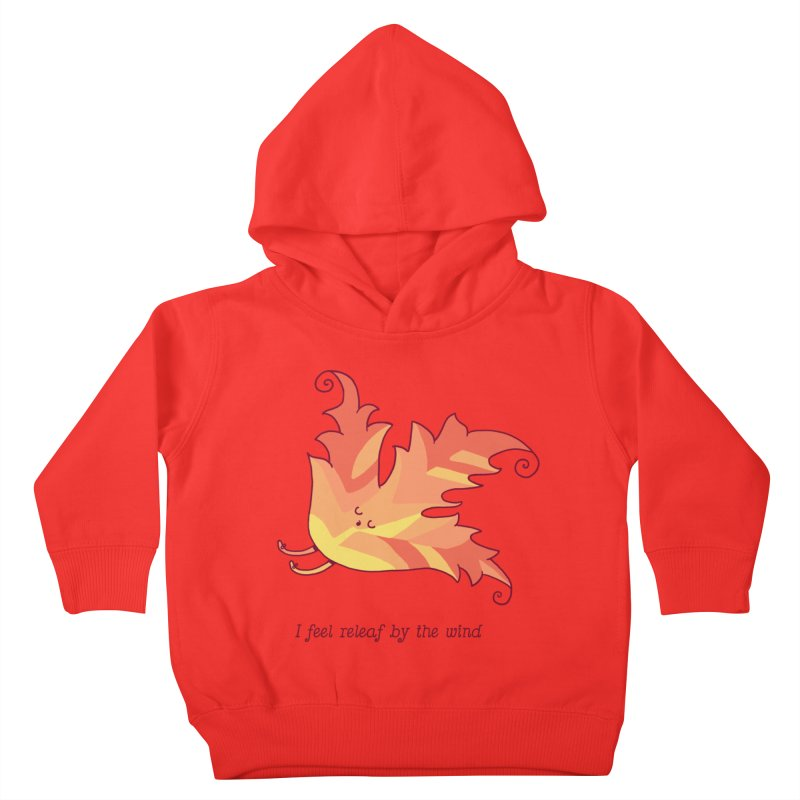 I FEEL RELEAF BY THE WIND Kids Toddler Pullover Hoody by RiLi's Artist Shop